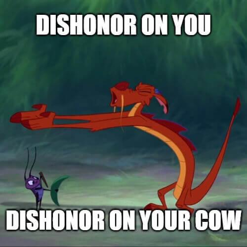 Mulan Dishonor Meme