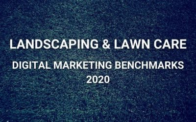 Landscaping & Lawn Care Digital Marketing Benchmarks in 2020